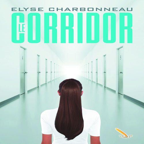 Vente AudioBook : Le corridor  - Élyse Charbonneau