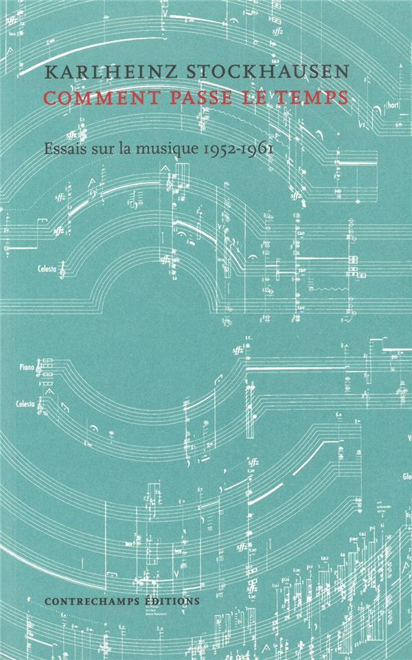 ...comment passe le temps... écris sur la musique (1952-1961)