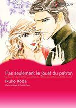 Vente Livre Numérique : Pas seulement le jouet du patron  - Caitlin Crews - Ikuko Koda