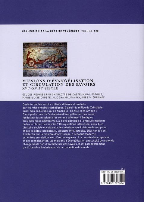 Missions d'évangelisation et circulation des savoirs ; XVI-XVIII siècle