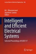 Intelligent and Efficient Electrical Systems  - M.C. Bhuvaneswari - Jayashree Saxena