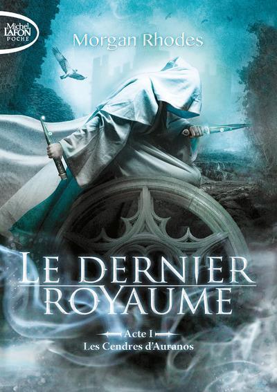 Le Dernier Royaume T.1 ; Les Cendres D'Auranos