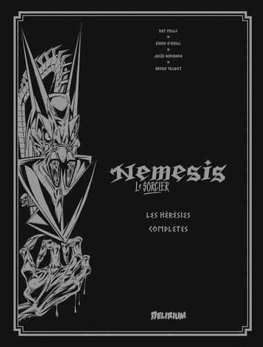 Nemesis, le sorcier ; Intégrale vol.1 ; les hérésies complètes