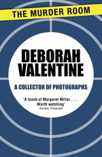A Collector of Photographs  - Deborah Valentine