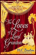 Vente Livre Numérique : The Loves of Lord Granton  - Beaton M C
