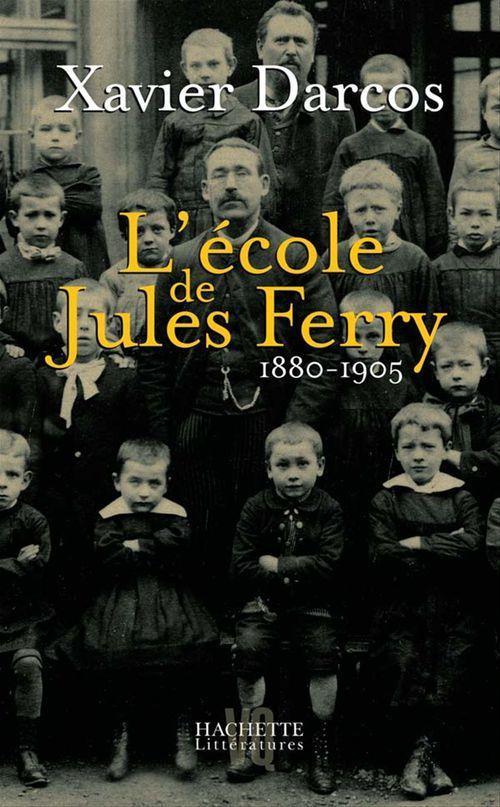 L'ecole de jules ferry 1880-1905