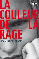 Vente Livre Numérique : La couleur de la rage  - Jean-Noël Blanc