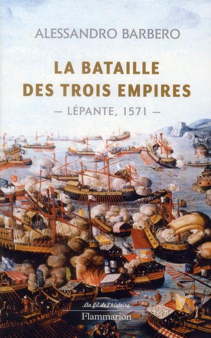 La bataille des trois empires