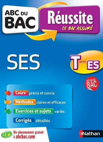 CHOULY, DELPHINE DE - ABC DU BAC REUSSITE T.11  -  SCIENCES ECONOMIQUES ET SOCIALES  -  TERMINALE ES