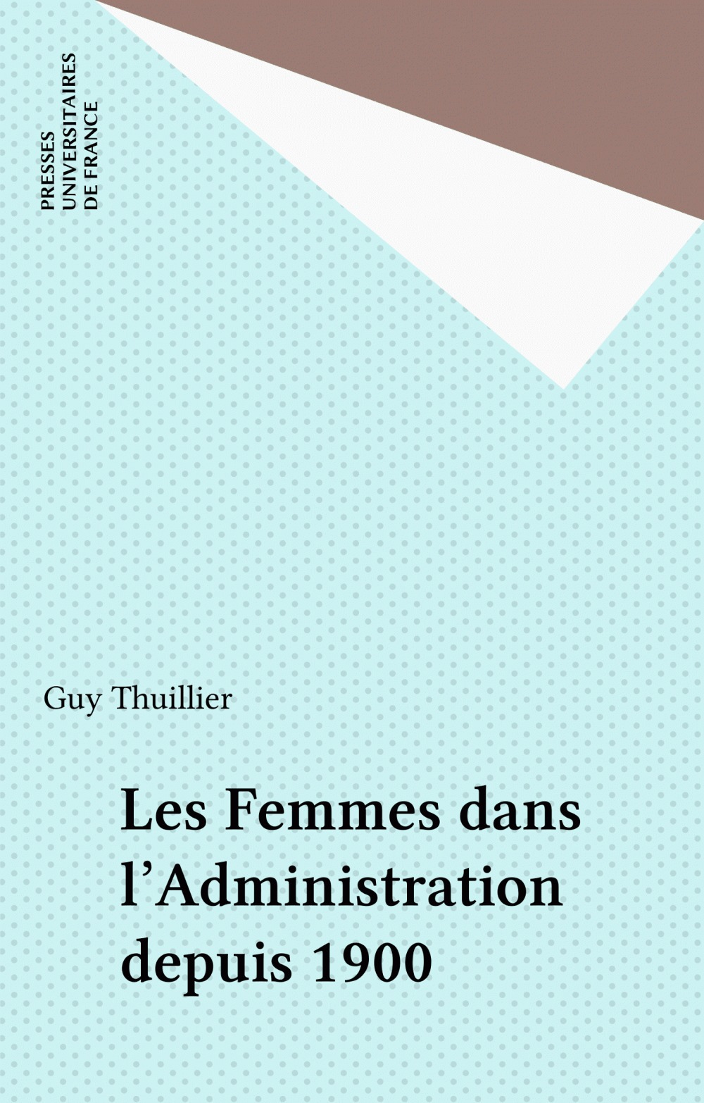 Les femmes dans l'administration depuis 1900