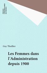 Vente Livre Numérique : Les Femmes dans l'Administration depuis 1900  - Guy Thuillier