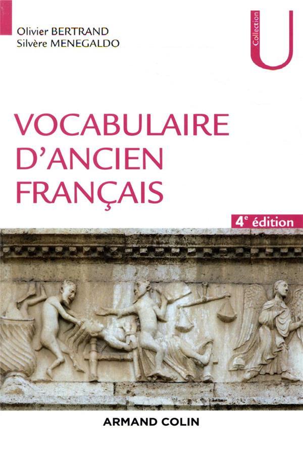 Vocabulaire d'ancien français (4e édition)