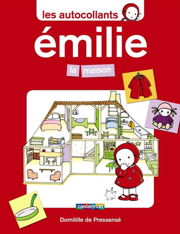 Les Autocollants D'Emilie T.2 ; La Maison