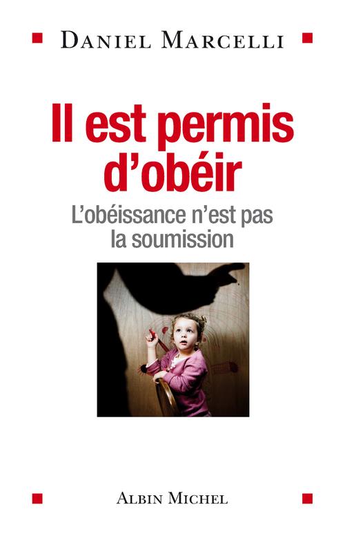 il est permis d'obéir ; l'obéissance n'est pas la soumission