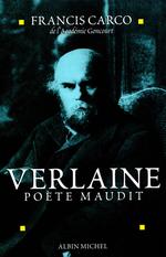 Verlaine, poète maudit