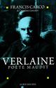 Verlaine, poète maudit  - Francis Carco