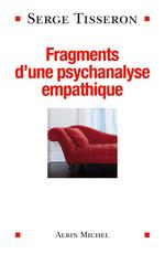 Vente EBooks : Fragments d'une psychanalyse empathique  - Serge Tisseron