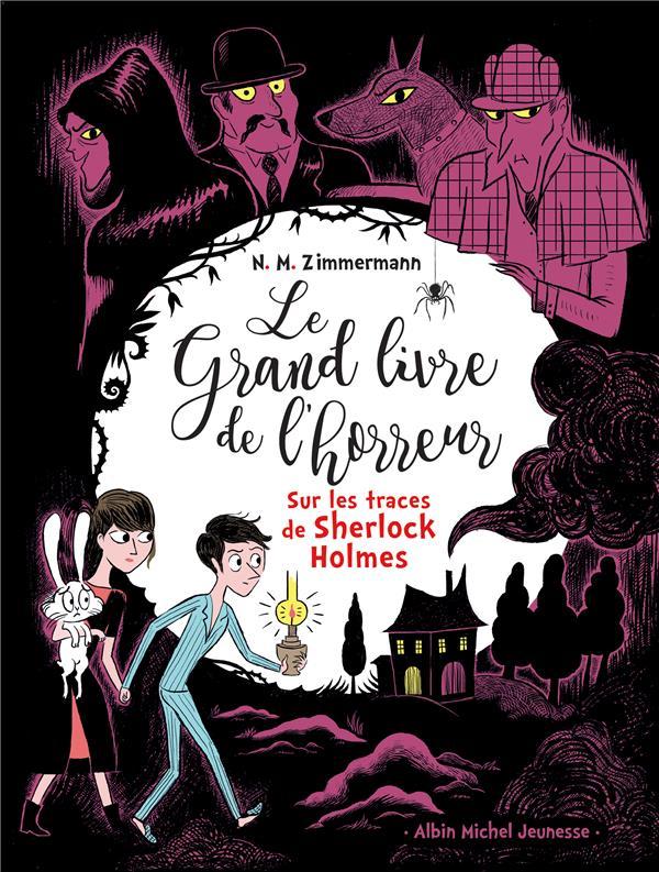 Le grand livre de l'horreur T.5 ; sur les traces de Sherlock Holmes