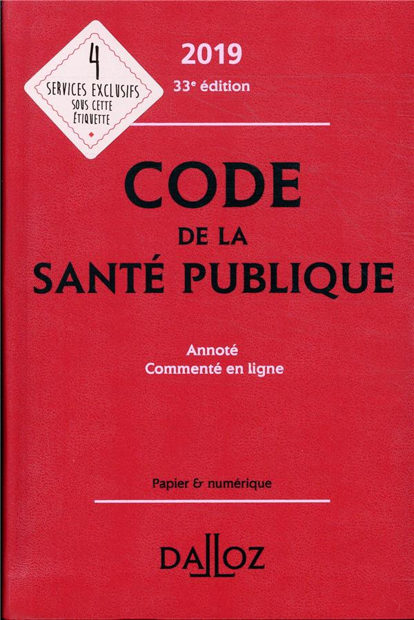 Code de la santé publique annoté et commenté en ligne (édition 2019)