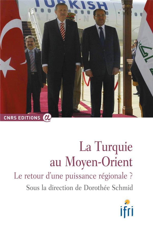 La Turquie au Moyen-Orient ; le retour d'une puissance régionale ?