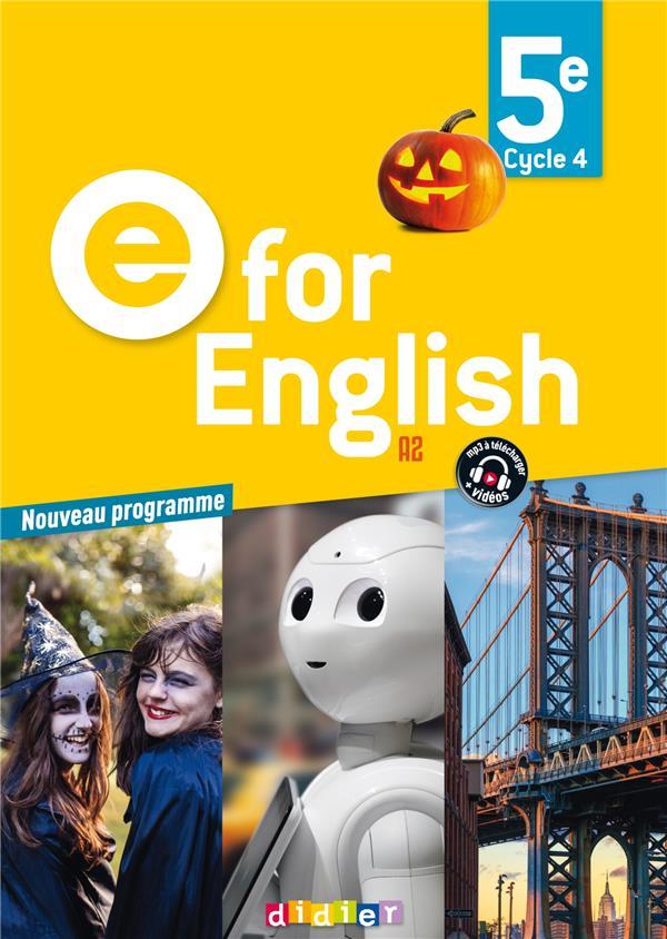 E for english ; anglais ; 5e ; livre de l'élève (édition 2017)