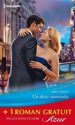 Vente Livre Numérique : Un désir inattendu - L'amant interdit  - Anne Mather - Abby Green