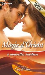 Vente Livre Numérique : Magie d'Orient  - Olivia Gates - Loreth Anne White - Marguerite Kaye - Caitlin Crews