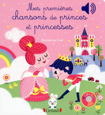 Mes premières chansons de Princes et Princesses