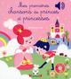 Mes premières chansons de Princes et Princesses  - Gwenaelle Dudek