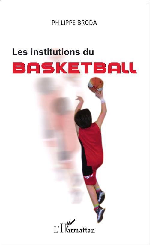 Les institutions du basketball