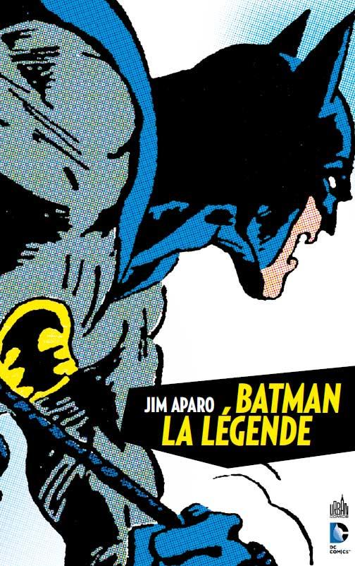Batman, La Legende T.1