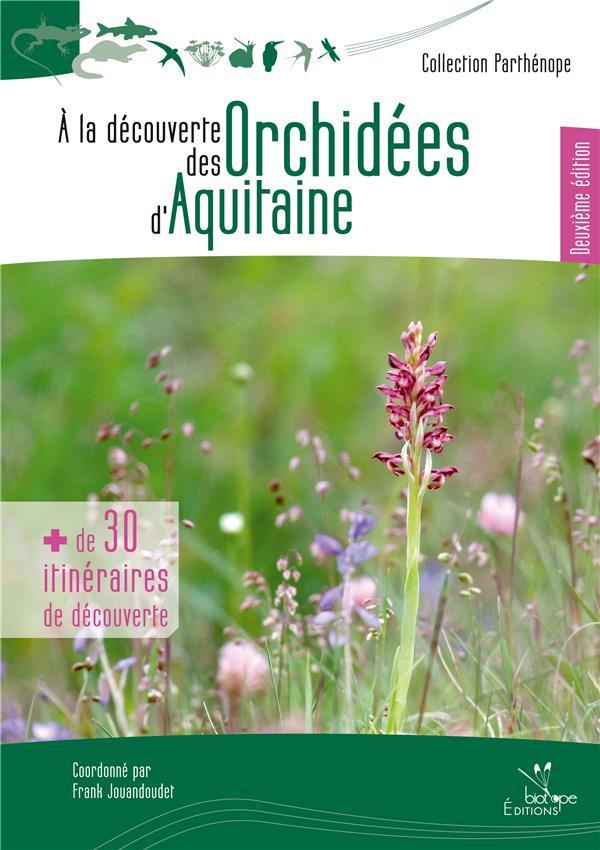 à la découverte des orchidées d'Aquitaine (2e édition)