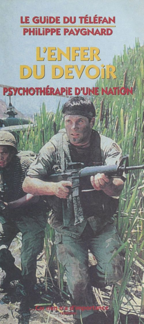 «L'Enfer du devoir» : Psychothérapie d'une nation