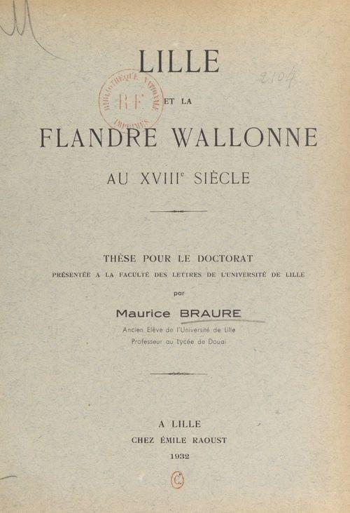 Lille et la Flandre wallonne au XVIIIe siècle