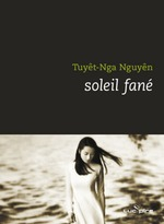 Vente Livre Numérique : Soleil fâné  - Tuyêt-Nga Nguyen