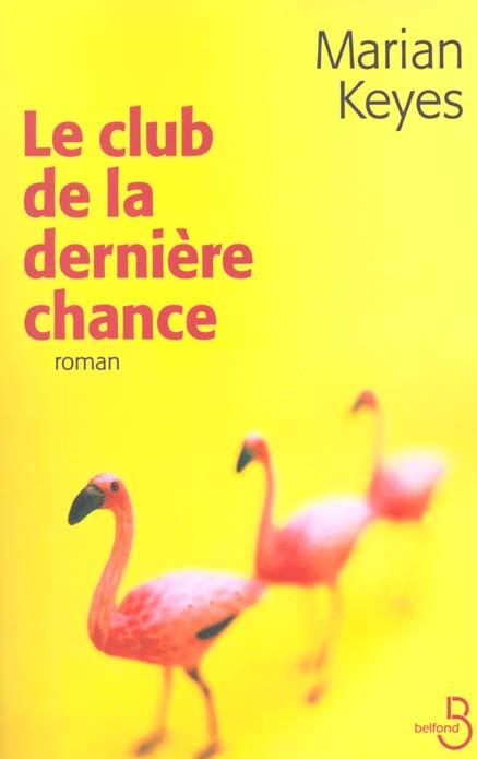 Le Club De La Derniere Chance
