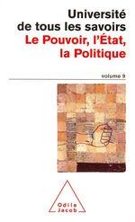Le Pouvoir, l'État, la Politique
