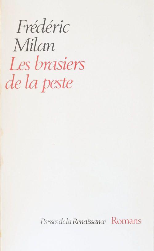 Les Brasiers de la peste  - Frédéric Milan