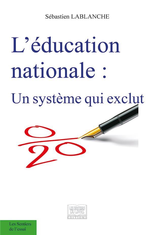 L'éducation nationale ; un système qui exclut