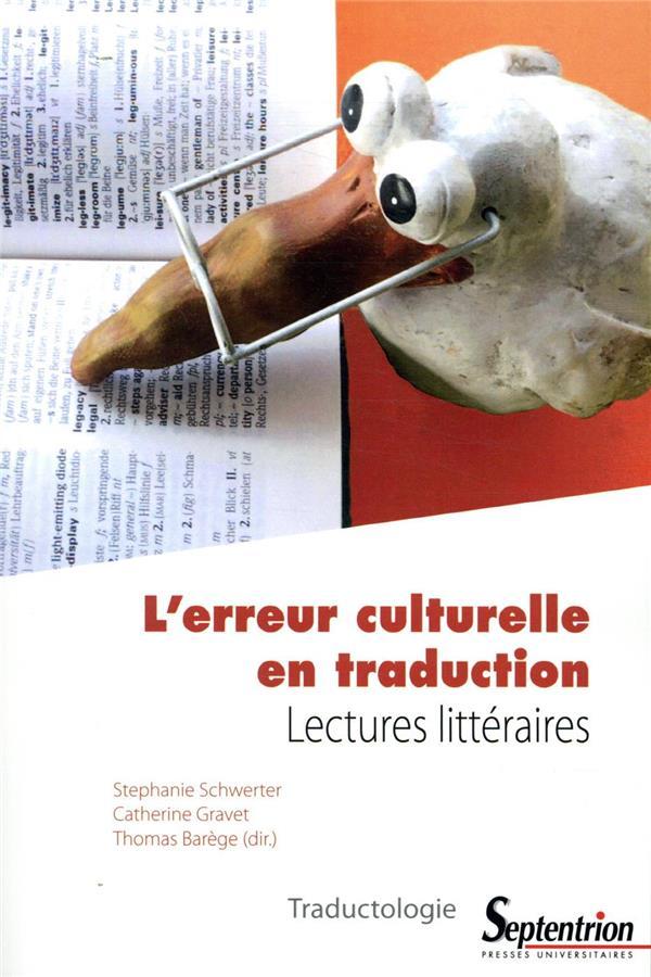 L'erreur culturelle en traduction ; lectures littéraires