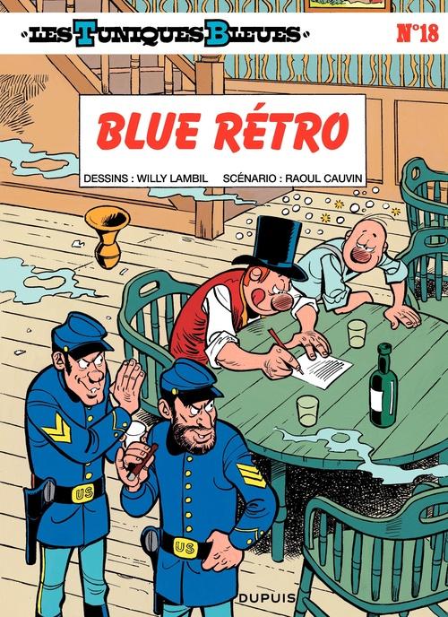 Les Tuniques Bleues T.18 ; blue retro