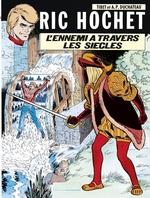 Ric Hochet - tome 26 - L'Ennemi à travers les siècles  - Duchâteau - A.P. Duchâteau
