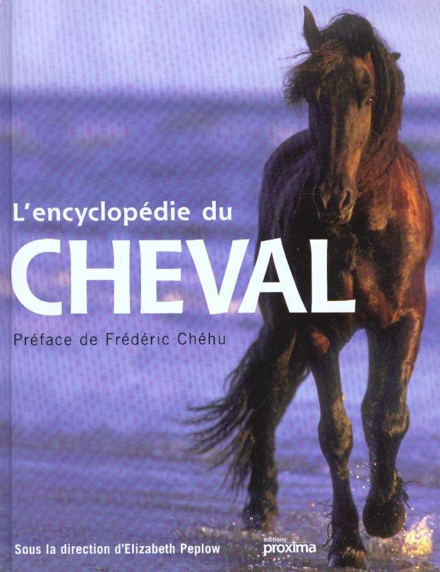 L'encyclopedie du cheval