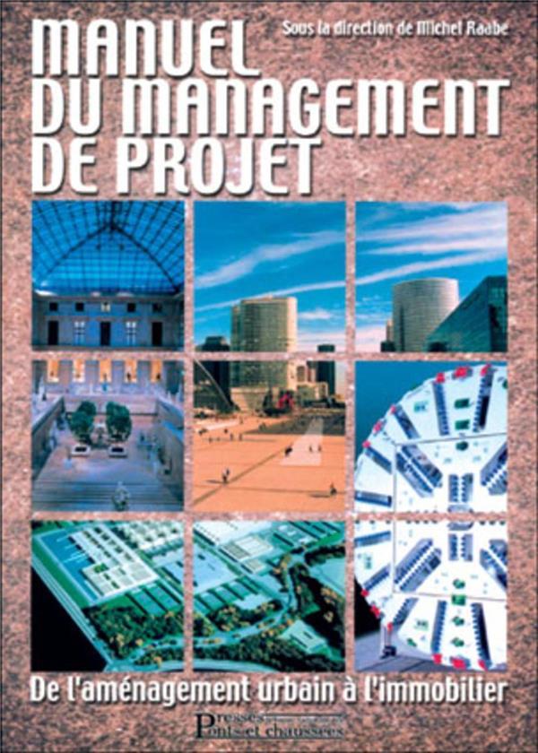 Le Manuel Du Management De Projet De L'Amenagement Urbain Immobilier