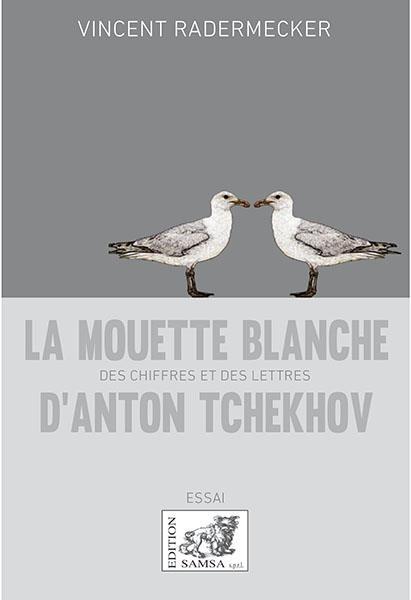 La mouette blanche d'Anton Tchekhov