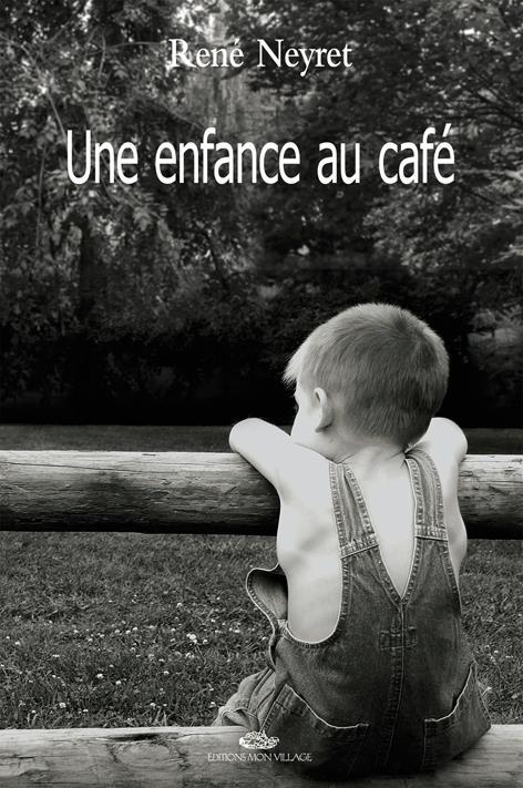 Une enfance au cafe : recit