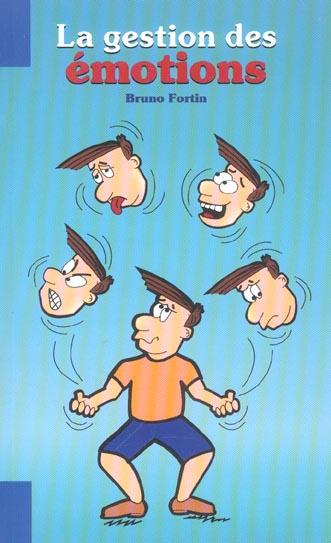 La gestion des emotions