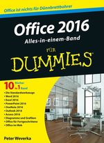 Office 2016 für Dummies Alles-in-einem-Band  - Peter WEVERKA