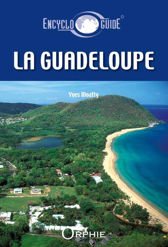 Encycloguide ; la Guadeloupe
