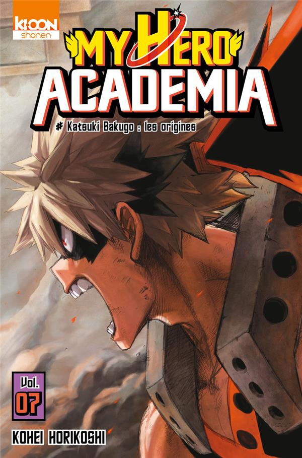 My hero academia T.7 ; Katouki Bakugo : les origines